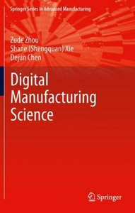 Fundamentals of Digital Manufacturing Science