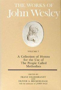 The Works of John Wesley Volume 7
