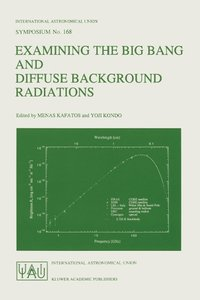 Examining the Big Bang and Diffuse Background Radiations