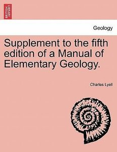 Supplement to the fifth edition of a Manual of Elementary Geolog