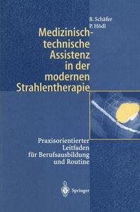 Medizinisch-technische Assistenz in der modernen Strahlentherapi