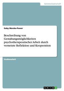 Beschreibung von Gestaltungsmöglichkeiten psychotherapeutischer