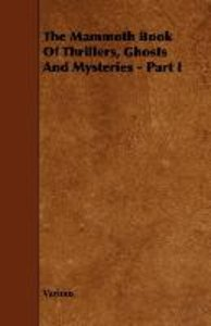 The Mammoth Book of Thrillers, Ghosts and Mysteries - Part I