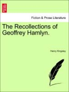 The Recollections of Geoffrey Hamlyn. Vol. I