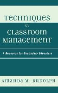 Techniques in Classroom Management
