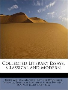 Collected Literary Essays, Classical and Modern