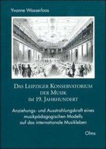 Das Leipziger Konservatorium der Musik im 19. Jahrhundert