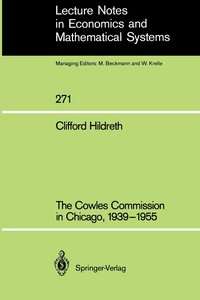 The Cowles Commission in Chicago, 1939-1955