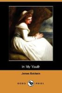 In My Youth (Dodo Press)
