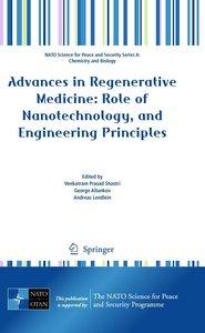Advances in Regenerative Medicine: Role of Nanotechnology, and E