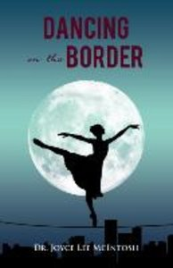 Dancing on the Border
