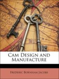 Cam Design and Manufacture