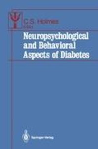 Neuropsychological and Behavioral Aspects of Diabetes