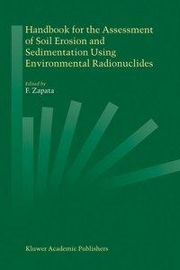 Handbook for the Assessment of Soil Erosion and Sedimentation Us