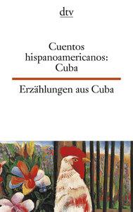 Erzählungen aus Kuba. / Cuentos hispanoamericanos: Cuba
