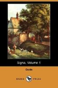 Signa, Volume 1 (Dodo Press)