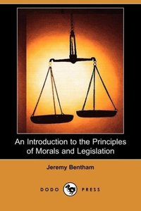 An Introduction to the Principles of Morals and Legislation (Dod