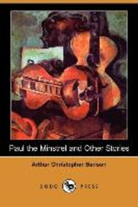Paul the Minstrel and Other Stories (Dodo Press)