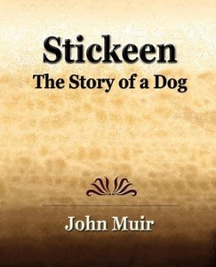 Stickeen - The Story of a Dog (1909)