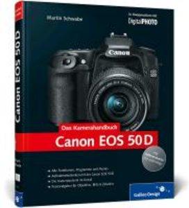 Canon EOS 50D. Das Kamerahandbuch