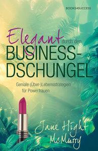 Elegant durch den Business-Dschungel