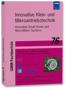 Innovative Klein- und Mikroantriebstechnik