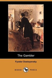 The Gambler (Dodo Press)