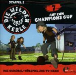 Die wilden Kerle 07. Champions Cup