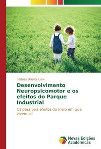 Desenvolvimento Neuropsicomotor e os efeitos do Parque Industria