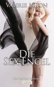 Die Sex-Engel - Erotischer Roman [Edition Edelste Erotik]
