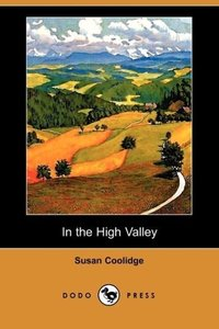 In the High Valley (Dodo Press)