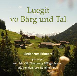 Luegit vo Bärg und Tal, 2 Audio-CDs