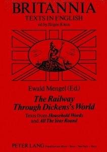 The Railway Through Dickens's World