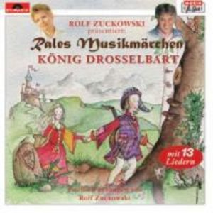 Rales Musikmärchen - präsentiert von Rolf Zuckowski: König Dross
