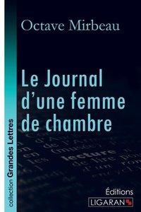 Le Journal d'une femme de chambre (grands caractères)