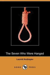The Seven Who Were Hanged