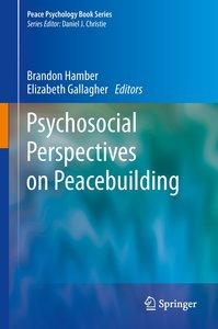 Psychosocial Perspectives on Peacebuilding