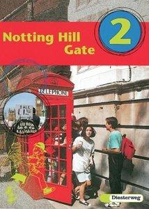 Notting Hill Gate 2. Gesamtschule. Neubearbeitung. Textbook