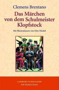 Das Märchen von dem Schulmeister Klopfstock und seinen fünf Söhn
