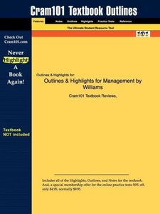 Outlines & Highlights for Management by Williams