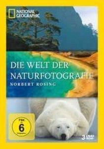 National Geographic: Die Welt der Naturfotografie - Norbert Rosi