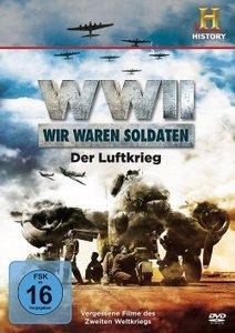 WWII - Wir waren Soldaten - Der Luftkrieg