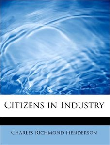 Citizens in Industry