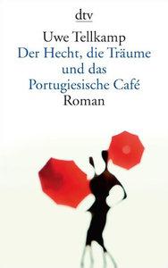 Der Hecht, die Träume und das Portugiesische Café