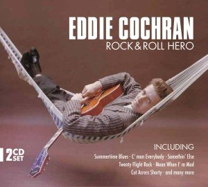 Eddie Cochran: Rock & Roll Hero
