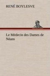 Le Médecin des Dames de Néans