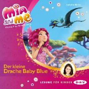 Mia and me 05: Der kleine Drache Baby Blue