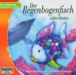 Der Regenbogenfisch 3 stiftet Frieden. CD
