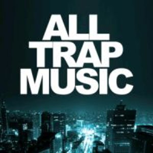 All Trap Music