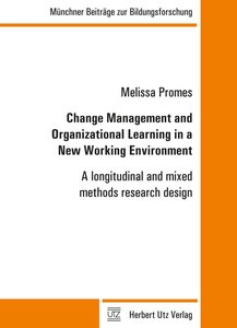 Change Management and Organizational Learning in a New Working E